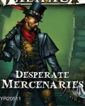 Desperate mercenaries?
