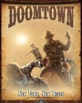 Doomtown: ecg expansion #1 new town, new rules?