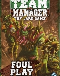 Blood bowl: team manager - foul play?