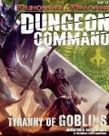 Dungeon command: tyranny of goblins?
