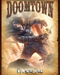 Doomtown: ecg expansion #5 no turning back?