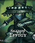 Shadow effigy?