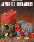 Munitorum Armoured Containers?
