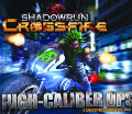 Shadowrun: Crossfire Misson 1 - High Caliber Ops