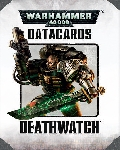 Datacards Deathwatch?