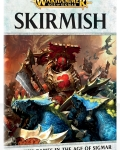 AGE OF SIGMAR: SKIRMISH?