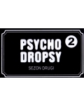 Psycho Dropsy: Sezon Drugi