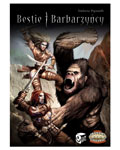 Savage Worlds: Bestie i Barbarzyńcy