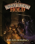 Dwarf king's hold: dead rising?