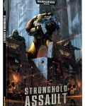 Wh40k: Stronghold Assault?